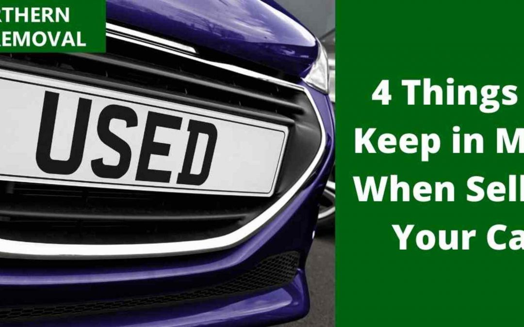 4 Things to Keep in Mind When Selling Your Car