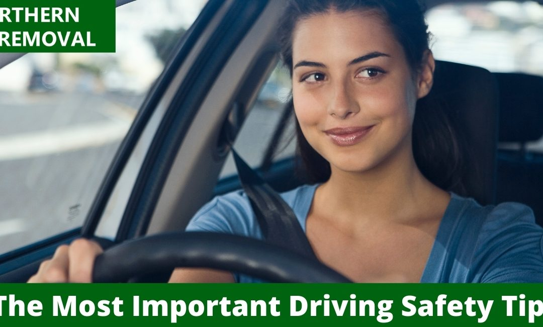 The Most Important Driving Safety Tips